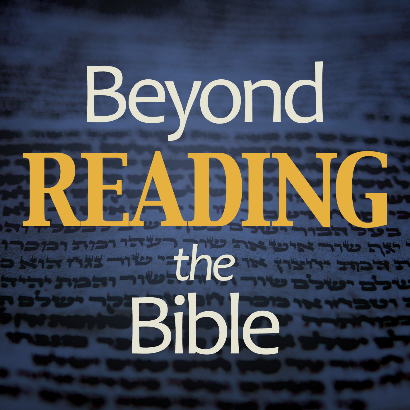 Beyond Reading the Bible